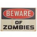 Výstražná cedule Beware of zombies